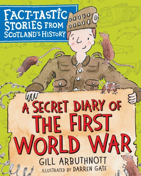 Secret Diary of the First World War, A