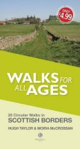Walks for All Ages: Scottish Borders (Aug)