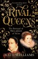 Rival Queens: Betrayal of Mary Queen of Scots