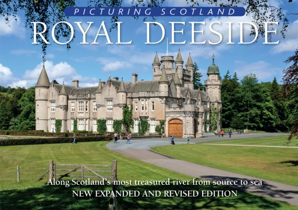 Picturing Scotland: Royal Deeside (Sep)