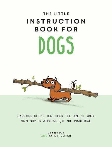 Little Instruction Book for Dogs (Sep)