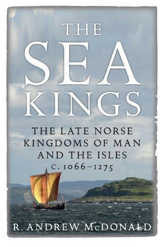 Sea Kings: The Late Norse Kingdoms (Oct)
