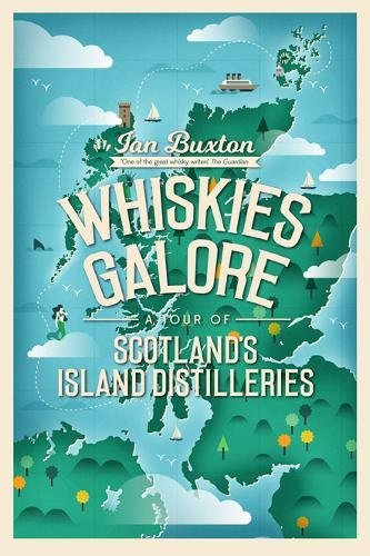 Whiskies Galore: Tour of Island Distilleries (Sep)