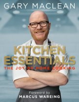Kitchen Essentials: Gary Maclean (Oct)