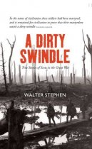 Dirty Swindle, A: Scots in the Great War (Sep)