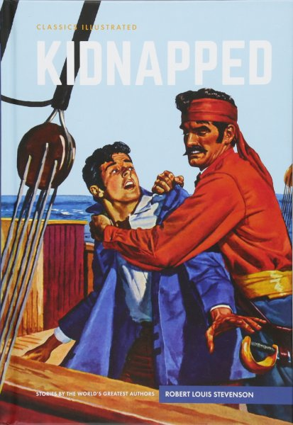 Classics Illustrated: Kidnapped
