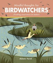 Mindful Thoughts for Birdwatchers