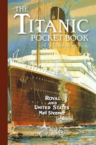 Titanic Pocket Book: A Passenger's Guide