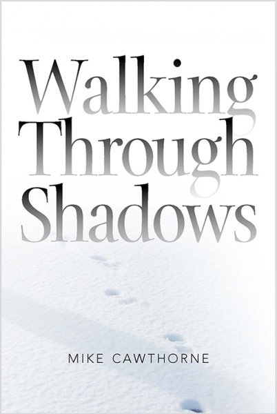 Walking Through Shadows (Jun)