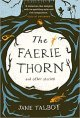 Faerie Thorn & Other Stories