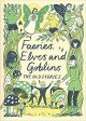 Faeries, Elves & Goblins: The Old Stories