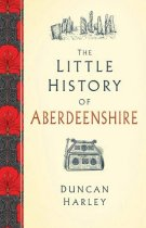 Little History of Aberdeenshire (Mar)