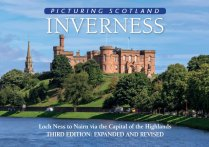 Picturing Scotland: Inverness (Apr)