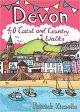 Devon: 40 Coast & Country Walks