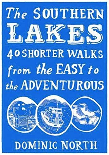 Southern Lakes: 40 Shorter Walks