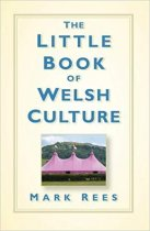 Little Book of Welsh Culture