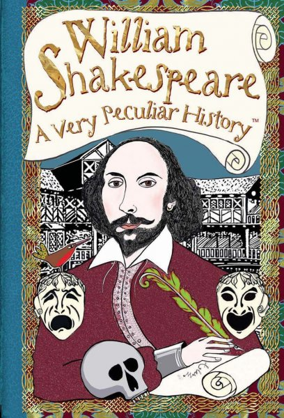 Very Peculiar History: William Shakespeare