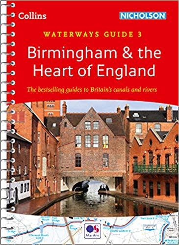 Waterways Guide 3 Birmingham & the Heart Of England