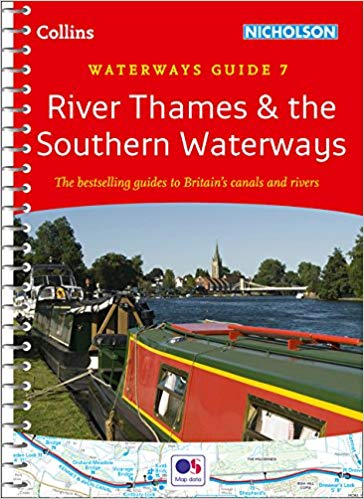Waterways Guide 7 River Thames & the Southern Waterways