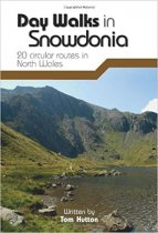 Day Walks In Snowdonia: 20 Circular Routes
