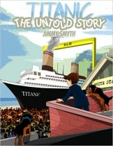 Titanic - the Untold Story