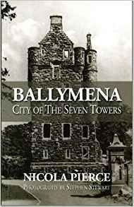Ballymena: City of Seven Towers