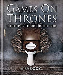 Games on Thrones: 100 Things to Do on the Loo (Mar)