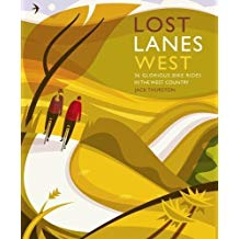 Lost Lanes West Country: 36 Bike Rides (Mar)