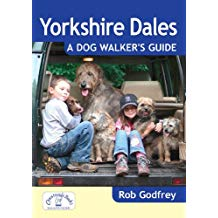 Yorkshire Dales: A Dog Walker's Guide