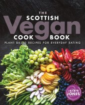 Scottish Vegan Cookbook (Jul)
