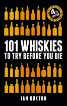 101 Whiskies to Try Before You Die: 4th Ed. (Headline) (Sept)