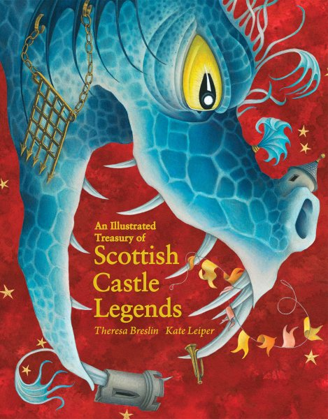Illustrated Treasury of Sottish Castle Legends (Jul