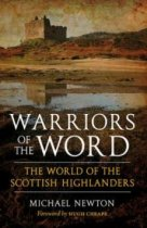 Warriors of the Word: Scottish Highlanders (Jul)