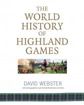 World History of the Highland Games, The (May)