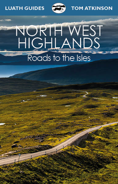 North West Highlands: Roads to the Isles (Jun)