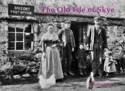Old Isle of Skye, The (Jul)