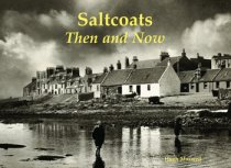 Saltcoats: Then and Now (Jul)