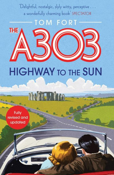 A303: Highway to the Sun,The (Jul)