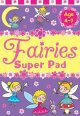 Fairies Super Pad