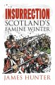 Insurrection: Scotland's Famine Winter