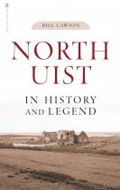 North Uist in History & Legend (May)