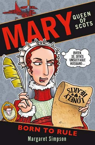 Mary Queen Of Scots:Born To Rule (Jan)