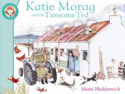 Katie Morag Tiresome Ted