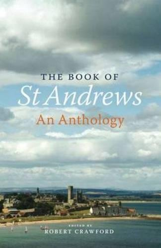 Book of St Andrews: An Anthology
