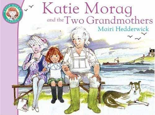 Katie Morag Two Grandmothers