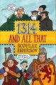 And All That: 1314 & All That