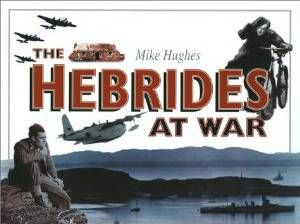 Hebrides at War, The