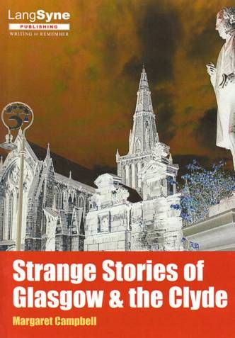 Strange Stories of Glasgow & the Clyde