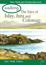 Walking The Isles of Islay, Jura, and Colonsay
