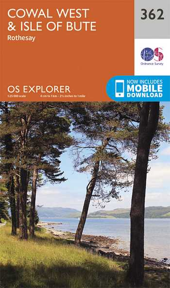 Explorer Map 362 Cowal West & Isle of Bute